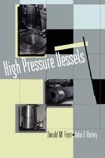 High Pressure Vessels - Donald M. Fryer