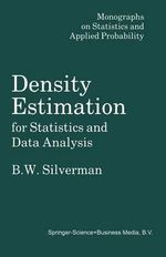 Density Estimation for Statistics and Data Analysis : CRC Monographs on Statistics & Applied Probability (Paperback) - B. W. Silverman