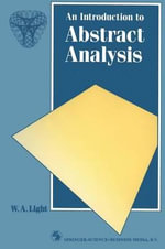 Introduction to Abstract Analysis - W.A. Light