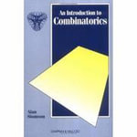 Introduction to Combinatorics : An Introduction to Combinatorics, Second Edition - A. Slomson