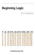 Beginning Logic : New Course in Mathematical Logic - Edward John Lemmon