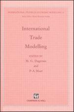 International Trade Modelling : 27th Conference on International Trade - Marcel G. Dagenais