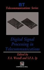 Digital Signal Processing in Telecommunications : Chapman & Hall Series in Accounting and Finance