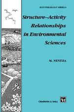 Structure-Activity Relationship in Environmental Sciences - M. Nendza