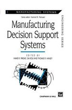 Manufacturing : Decision Support Systems :  Decision Support Systems