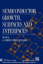 Semiconductor Growth, Surfaces and Interfaces : A Management Oriented Approach