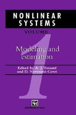 Nonlinear Systems : Modelling and Estimation v. 1