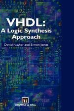 VHDL : A Logic Synthesis Approach - David Naylor