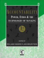 Accountability : Power, Ethos and the Technologies of Managing - Rolland Munro