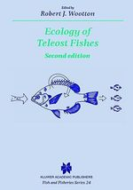 Ecology of Teleost Fishes : v. 37 - R. J. Wootton