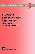 Silicon Sensors and Circuits : On-Chip Compatibility