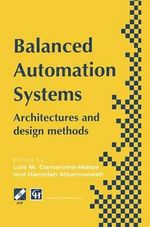 Balanced Automation Systems : Life-cycle Approach to Management and Production