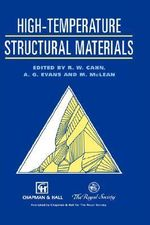 High-temperature Structural Materials : 100 Essays in Materials Science - R. W. Cahn