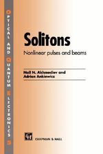 Solitons : Non-linear Pulses and Beams - N. Akhmediev