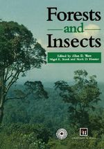Forests and Insects : Climate, Hydrology, Ecology and Conservation - Allan D. Watt