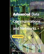 Advanced Data Communications and Networks - Bill Buchanan