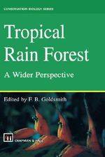 Tropical Rain Forest : A Wider Perspective