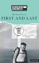 First and Last : Modern Plays - Michael Frayn
