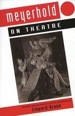 Meyerhold on Theatre : Modern Plays - Vsevolod Meyerhold