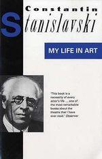 My Life in Art - Constantin Stanislavski