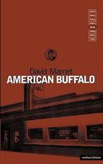 American Buffalo : Modern Plays - David Mamet