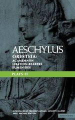 Aeschylus Plays :