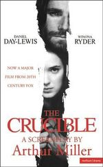 The Crucible : Screenplay :  Screenplay - Arthur Miller