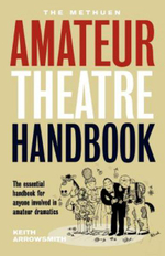 Methuen Drama Amateur Theatre Handbook : Performance Books - Keith Arrowsmith