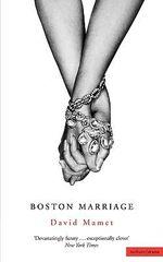 Boston Marriage : Modern Plays - David Mamet