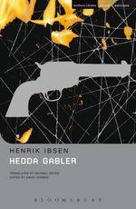 Hedda Gabler : Methuen Student Editions - Henrik Ibsen