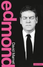 Edmond : Modern Plays - David Mamet