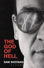 The God of Hell - Sam Shepard