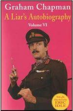 A Liar's Autobiography - Graham Chapman