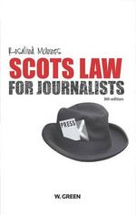 Scots Law for Journalists - Rosalind McInnes