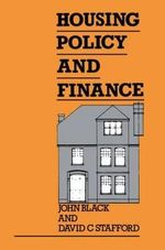 Housing Policy and Finance : Hodder Arnold Publication - John Black