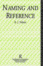 Naming and Reference : The Link of Word to Object - R.J. Nelson