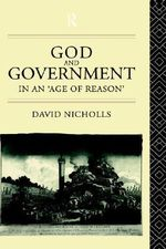 God and Government in an Age of Reason - David Nicholls