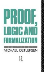 Proof, Logic and Formalization : Philosophical Issues in Science