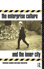 The Enterprise Culture and the Inner City - Nicholas Deakin
