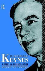 On Interpreting Keynes : A Study in Reconciliation - Bruce Littleboy