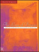 Lure of Dreams : Sigmund Freud and the Construction of Modernity - Harvie Ferguson