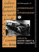 Anthropology and Autobiography - Judith Oakley
