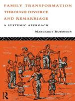 Family Transformation Through Divorce and Remarriage : A Systemic Approach - Margaret Robinson
