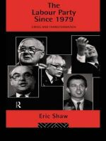 Labour Party Since 1979 : Crisis and Transformation - Eric Shaw
