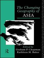 The Changing Geography of Asia : A Geographical Analysis