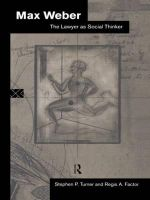 Max Weber : The Lawyer as Social Thinker - Frank Parkin