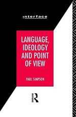 Language, Ideology and Point of View - Paul Simpson