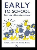 Early to School : Four Year Olds in Infant Classes - Shirley Cleave