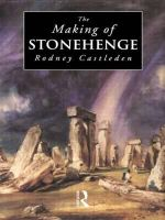 The Making of Stonehenge - Rodney Castleden