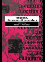 Language, Classrooms and Computers